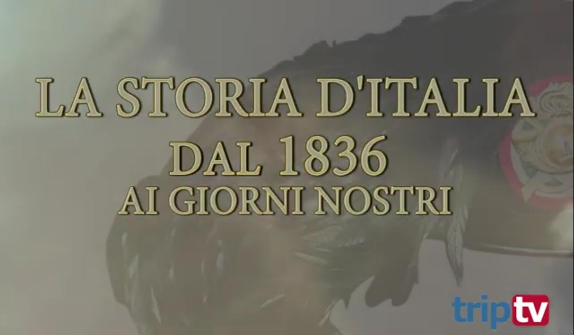 La Storia d'Italia dal 1836 ai giorni nostri attraverso l'epopea dei Bersaglieri